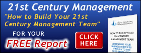How to build your 21st century management team